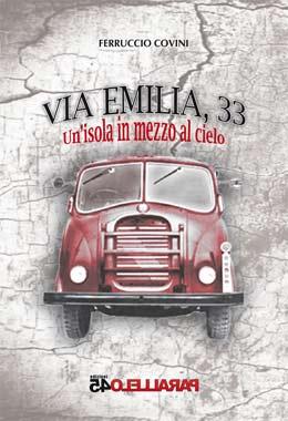 Romanzo storico anni 50-60 ambientato sulla via Emilia e che tratta di incidenti stradali e amicizia