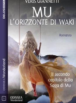 Mu 2 - L'orizzonte di Waki di Veris Giannetti