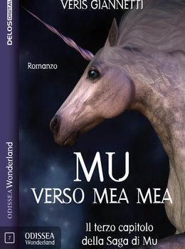 Mu 3 - Verso Mea Mea, di Veris Giannetti